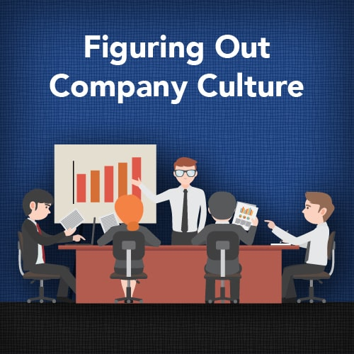Figuring Out Company Culture