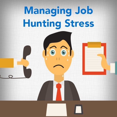 Managing Job Hunting Stress
