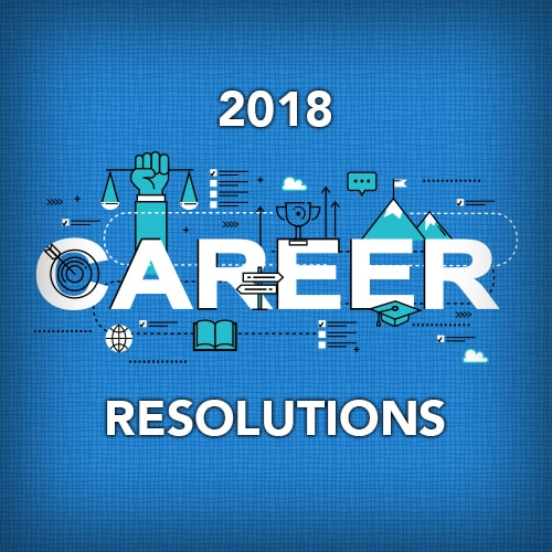 2018 Career Resolutions