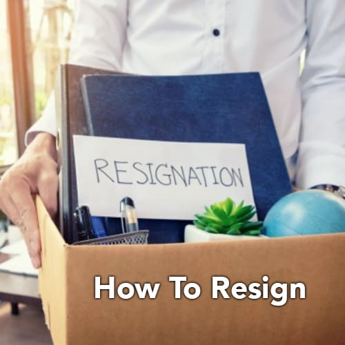 How to Resign on Good Terms