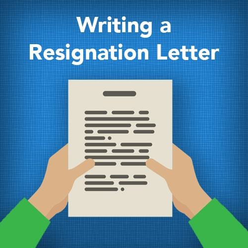 Write a Positive Letter of Resignation