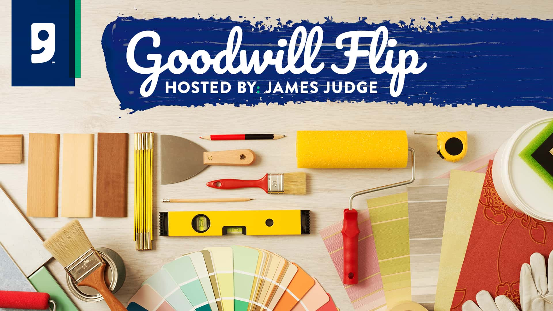 Goodwill Flip Hosted By: James Judge