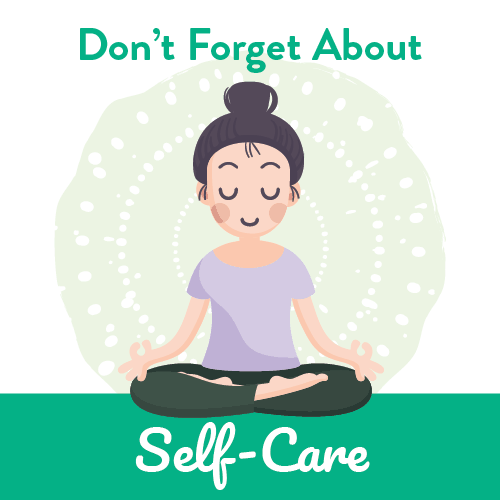 Don't Forget About Self-Care
