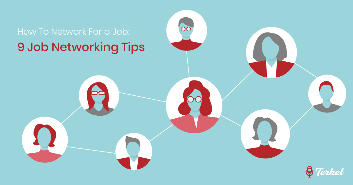 How To Network For a Job: 9 Job Networking Tips