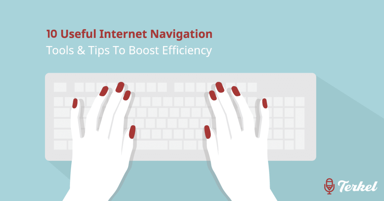 10 Useful Internet Navigation Tools & Tips To Boost Efficiency
