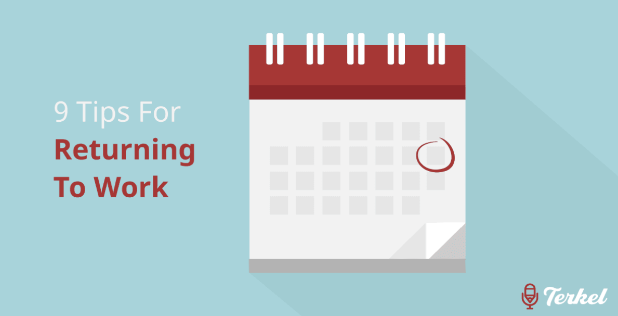 9 Tips For Returning To Work