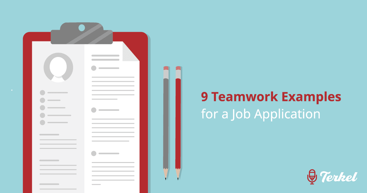 9 Teamwork Examples For A Job Application